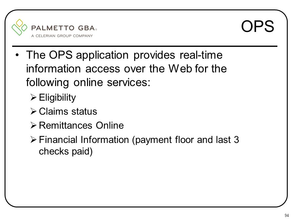 OPS The OPS application provides real-time information access over the Web for the following online services: