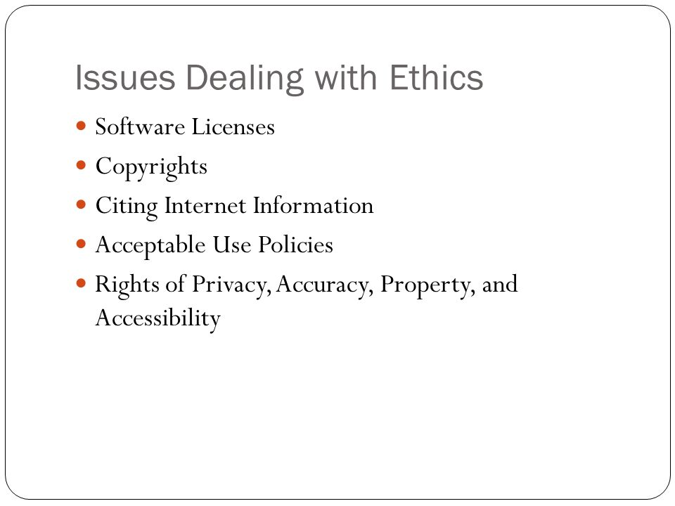 Issues Dealing with Ethics