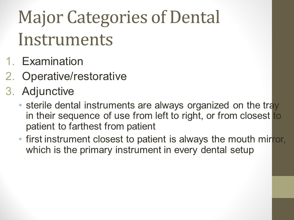Major Categories of Dental Instruments