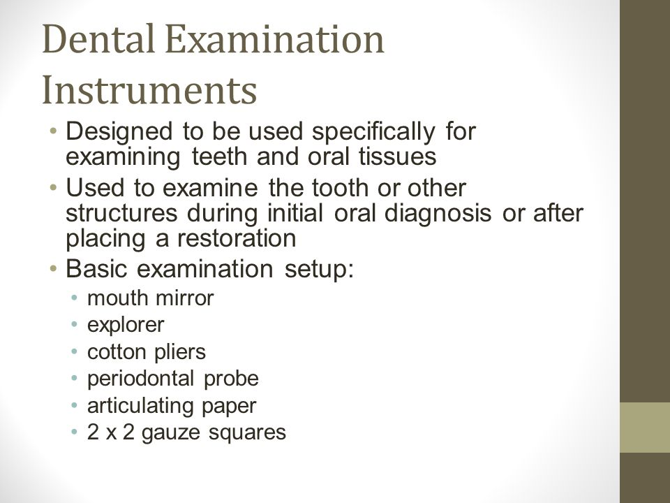 Dental Examination Instruments