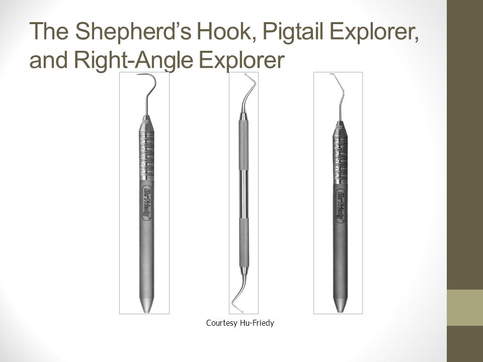 The Shepherd's Hook, Pigtail Explorer, and Right-Angle Explorer
