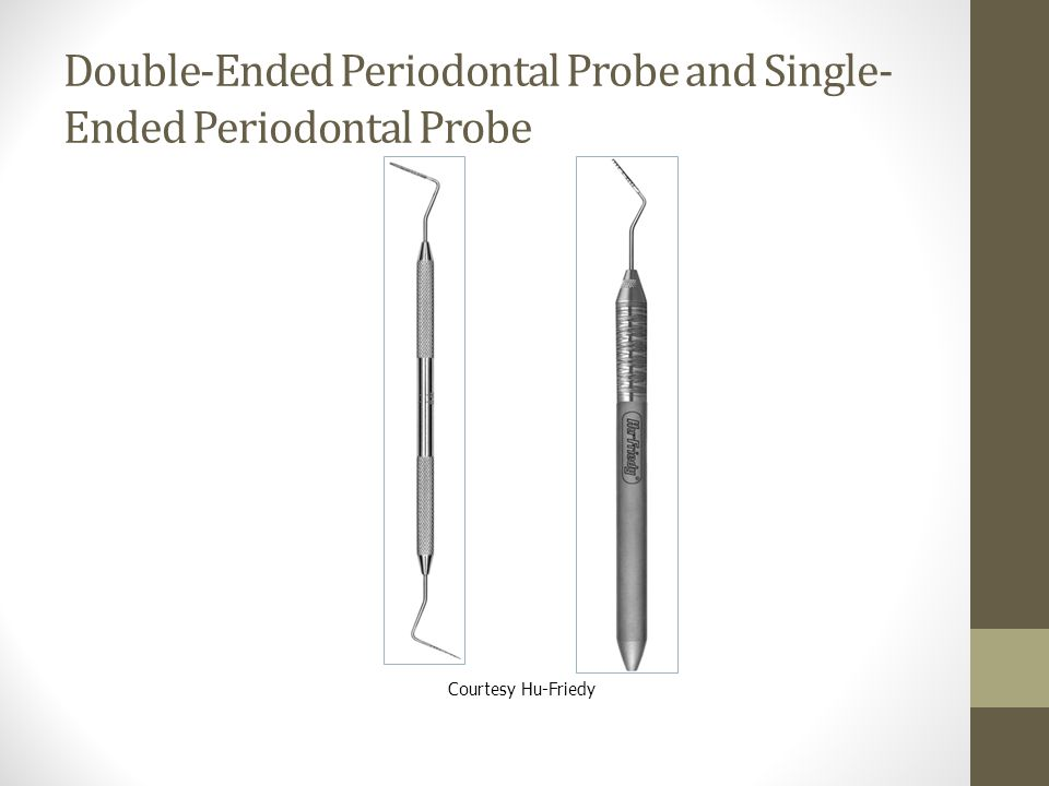 Double-Ended Periodontal Probe and Single-Ended Periodontal Probe