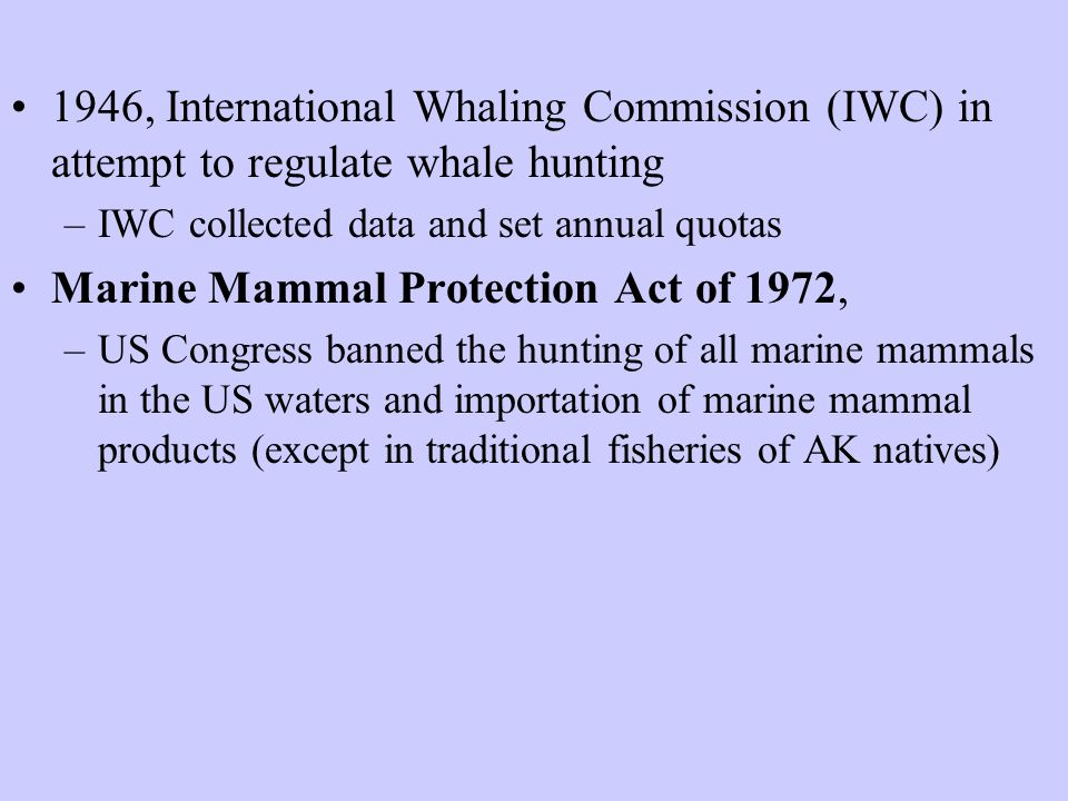 Marine Mammal Protection Act of 1972,