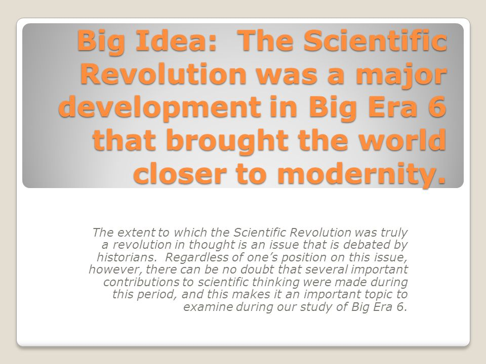 the changes brought on by the scientific revolution Science in the making sitemap what was the scientific revolution how did it change the world the scientific revolution was the point in time when people began.