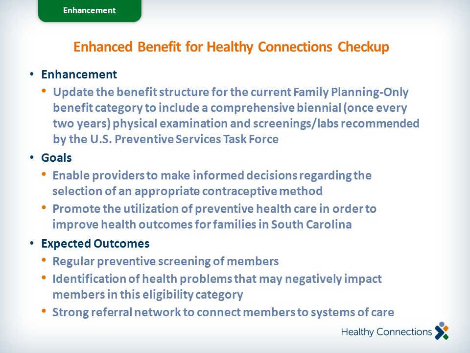 Enhanced Benefit for Healthy Connections Checkup