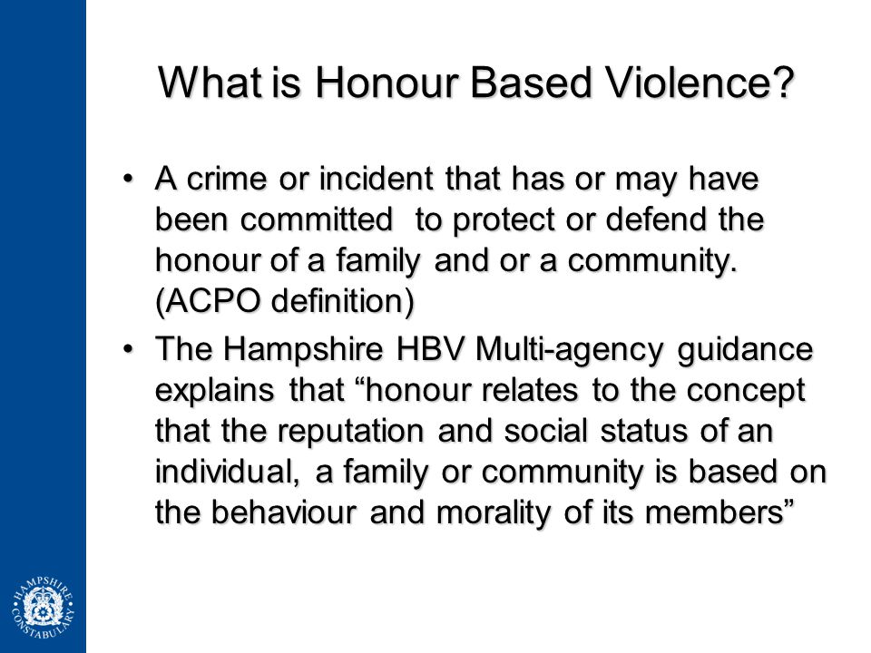 What is Honour Based Violence