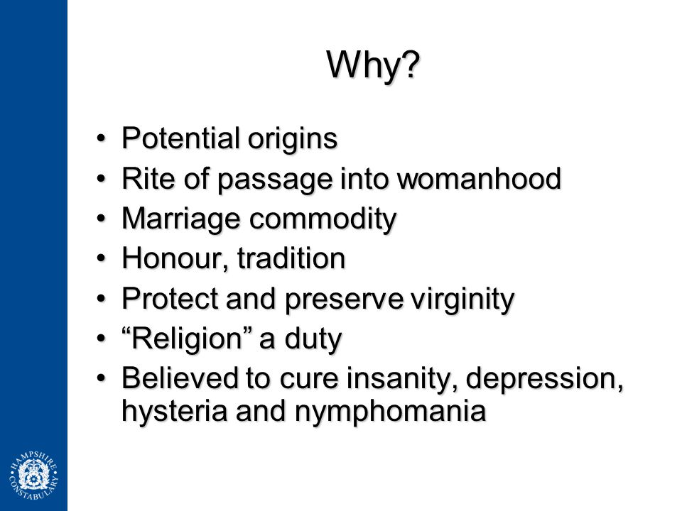 Why Potential origins Rite of passage into womanhood