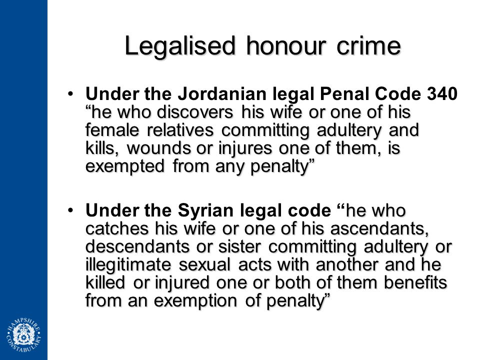 Legalised honour crime