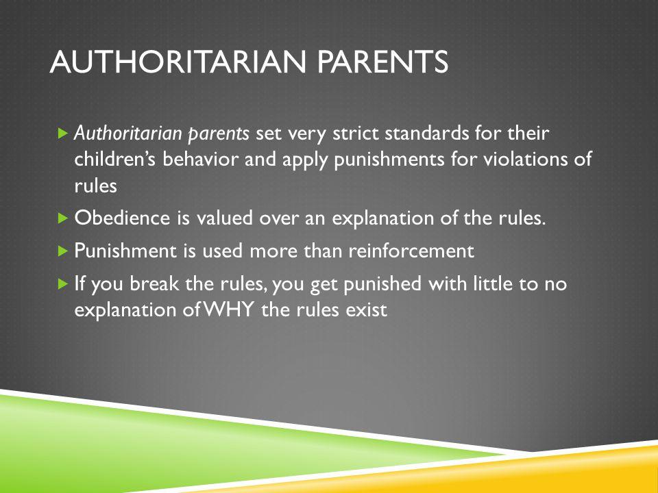 Authoritarian Parents
