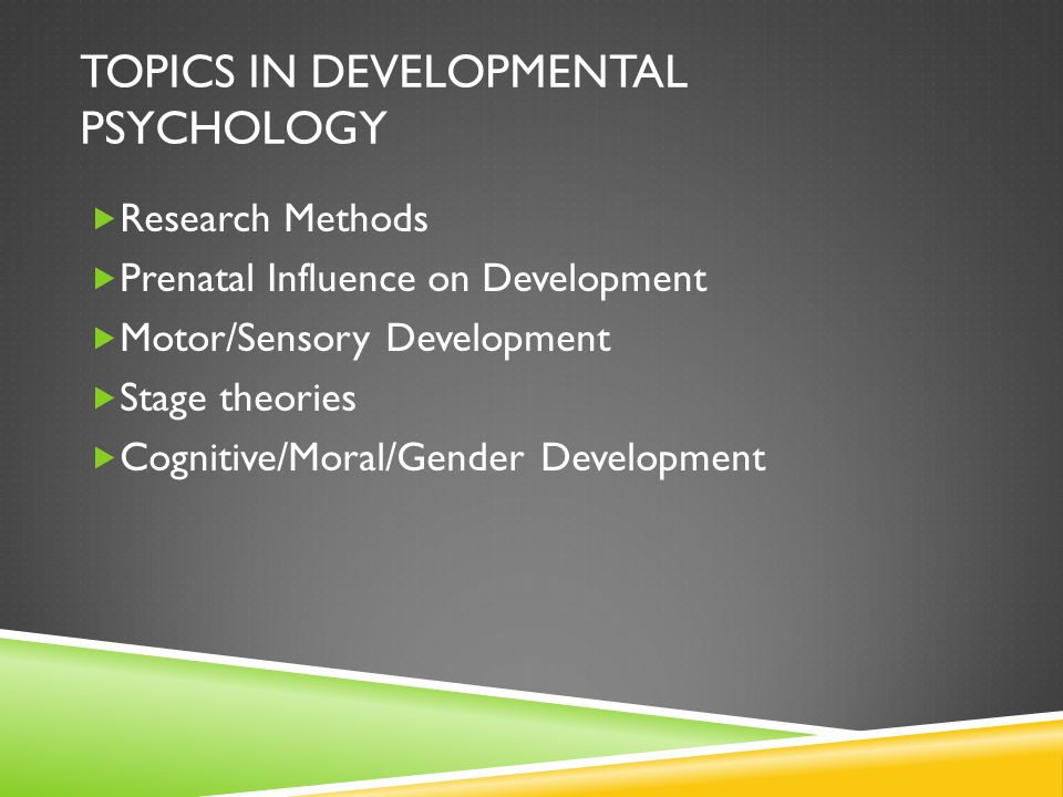 Topics in Developmental Psychology