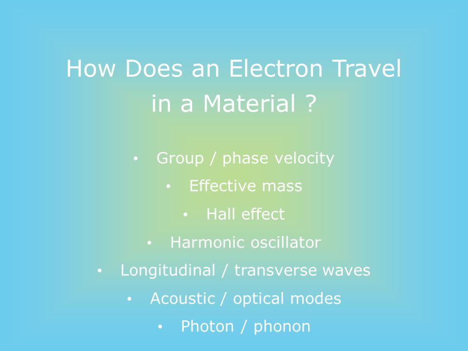 How Does an Electron Travel in a Material