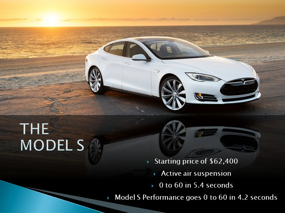Model S Performance goes 0 to 60 in 4.2 seconds