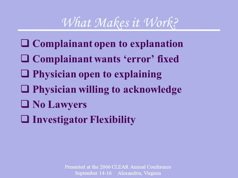 What Makes it Work Complainant open to explanation