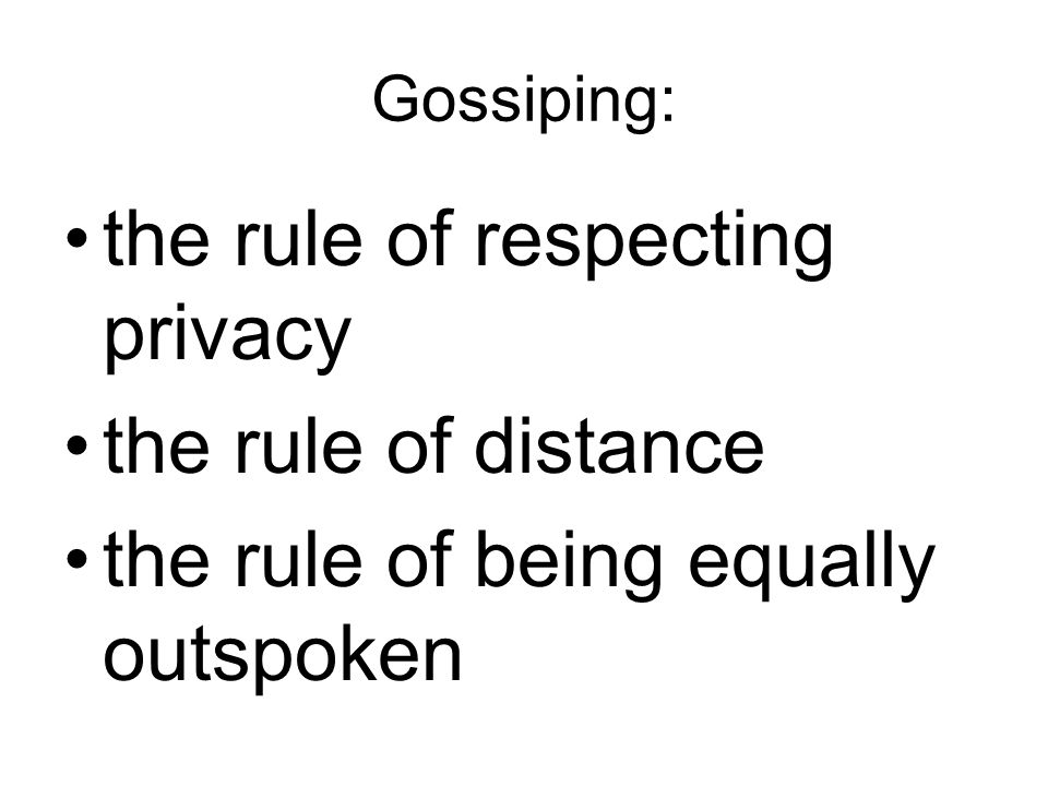 the rule of respecting privacy the rule of distance
