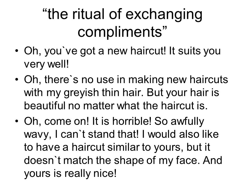 the ritual of exchanging compliments
