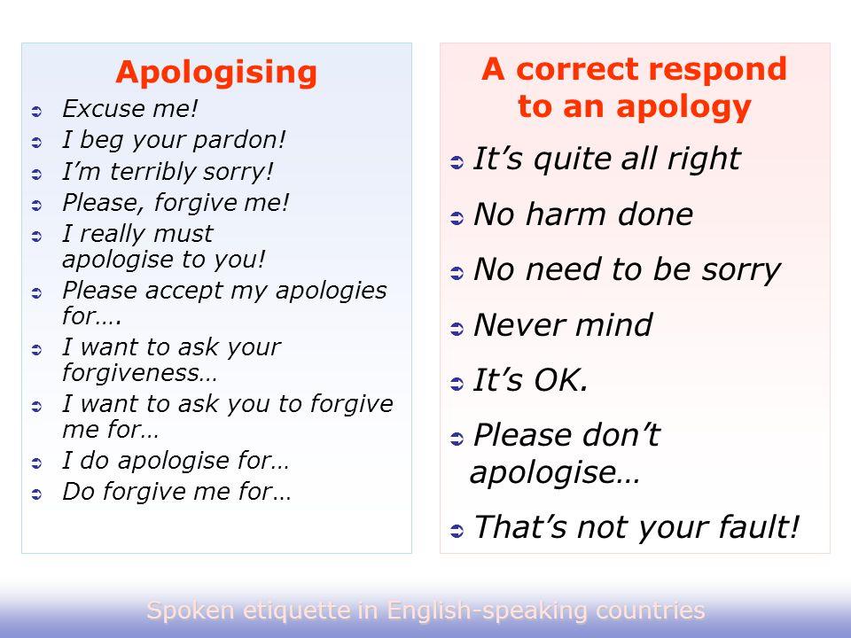 A correct respond to an apology