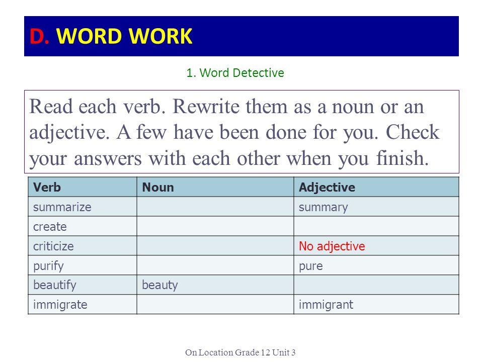 D. WORD WORK 1. Word Detective.
