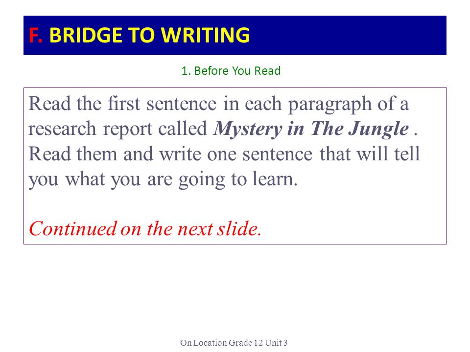 F. BRIDGE TO WRITING 1. Before You Read.