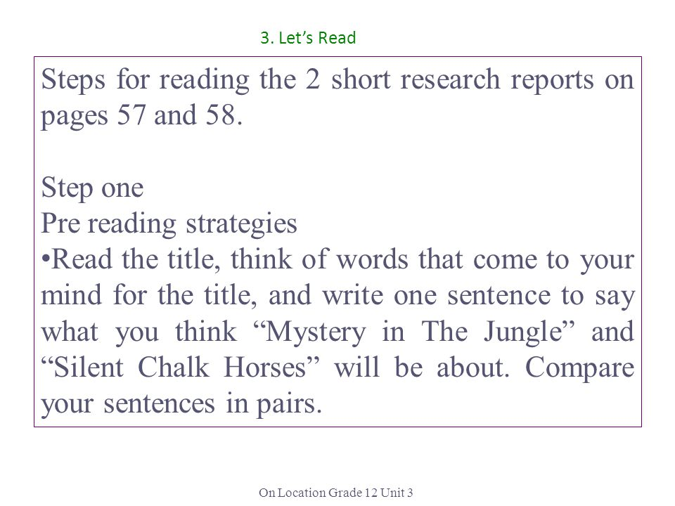 Steps for reading the 2 short research reports on pages 57 and 58.