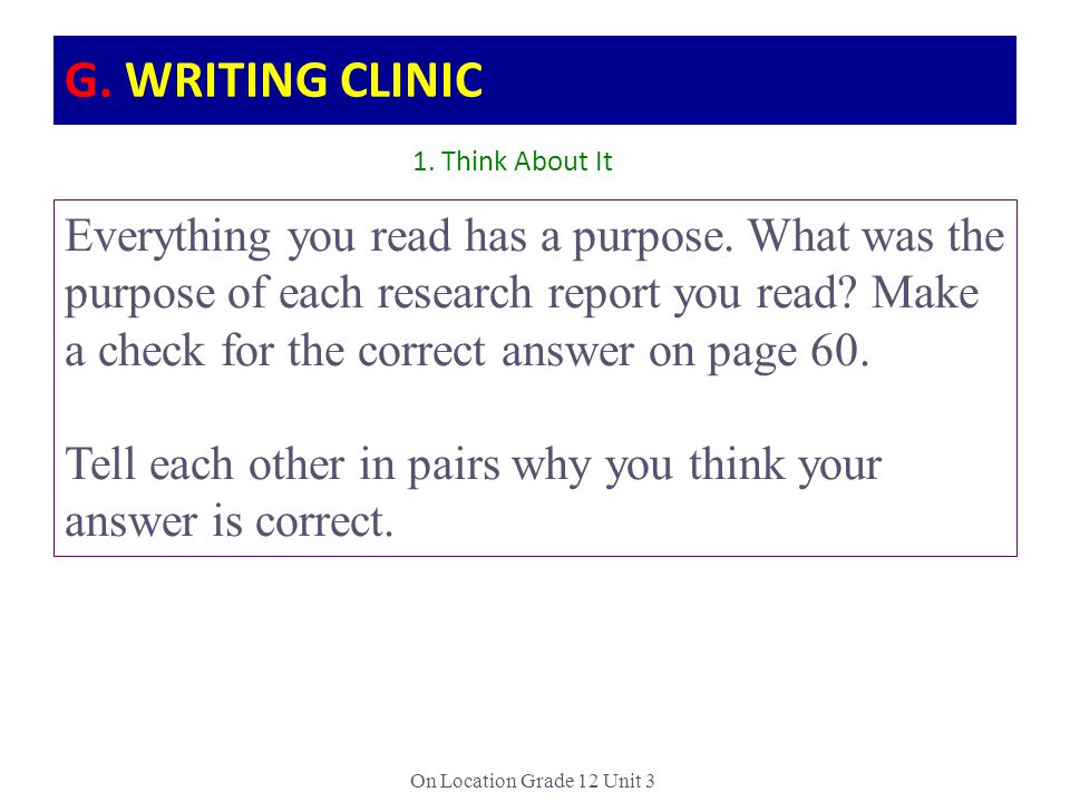 G. WRITING CLINIC 1. Think About It.