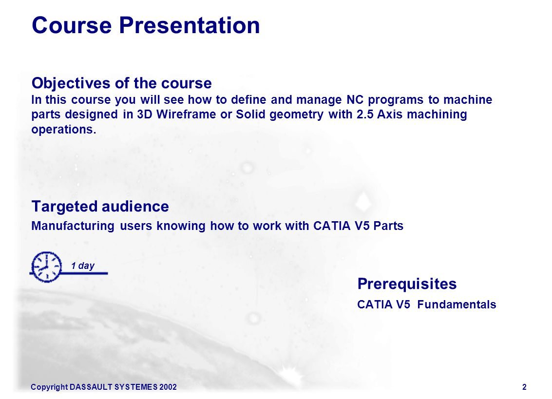 Course Presentation Objectives of the course Targeted audience