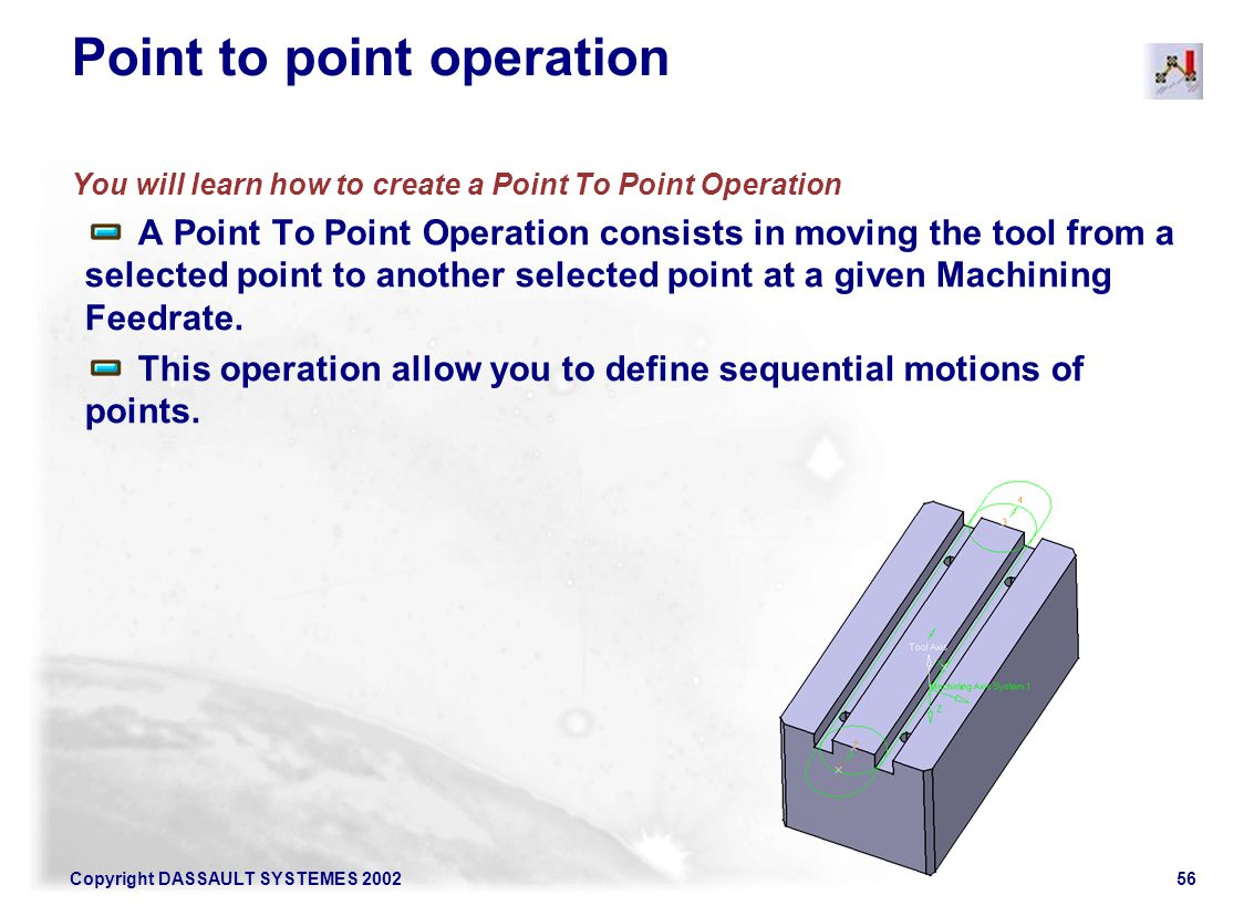 Point to point operation