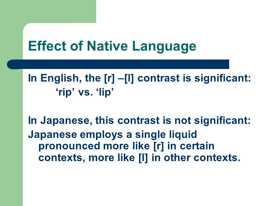 Effect of Native Language