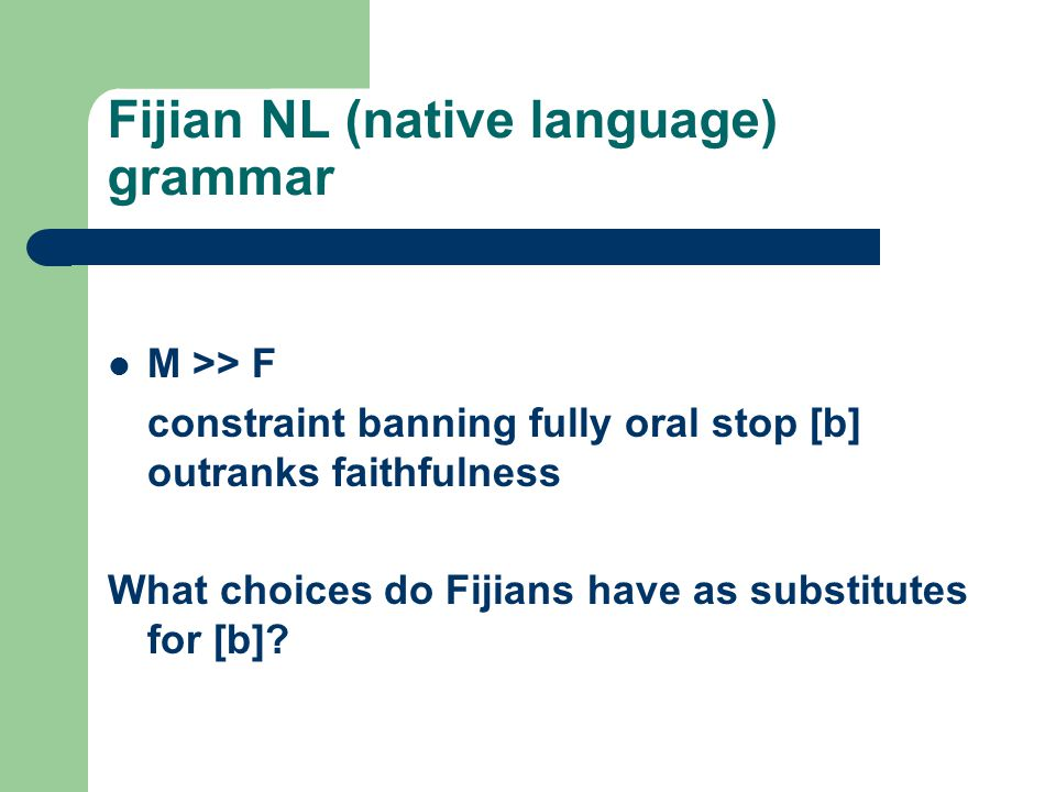 Fijian NL (native language) grammar