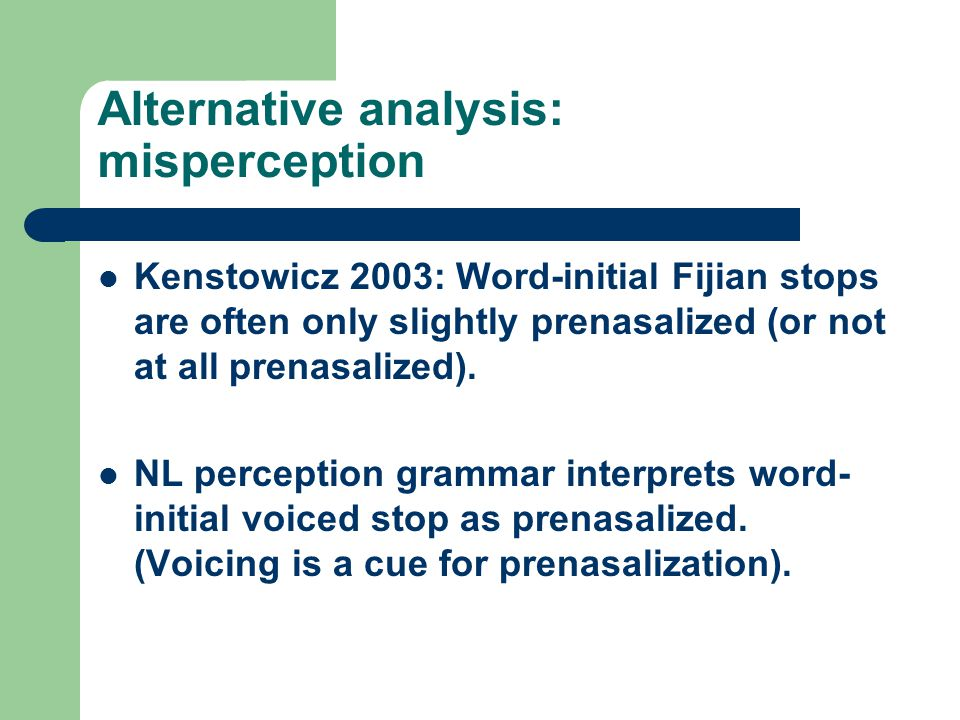 Alternative analysis: misperception