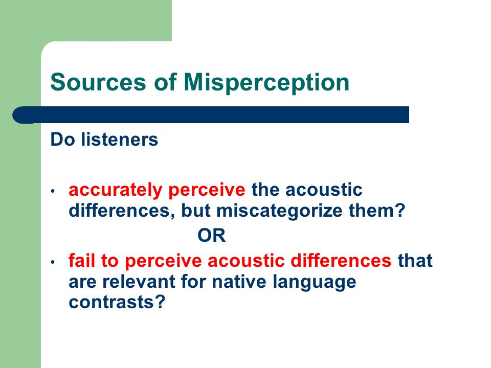 Sources of Misperception