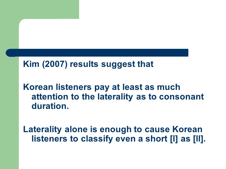 Kim (2007) results suggest that