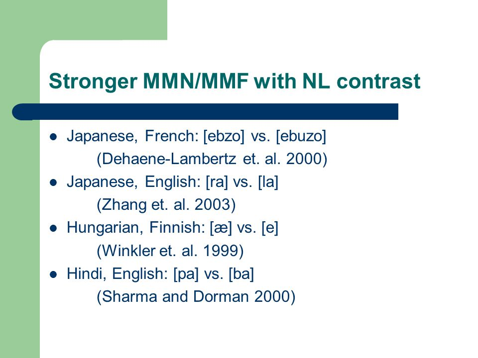 Stronger MMN/MMF with NL contrast