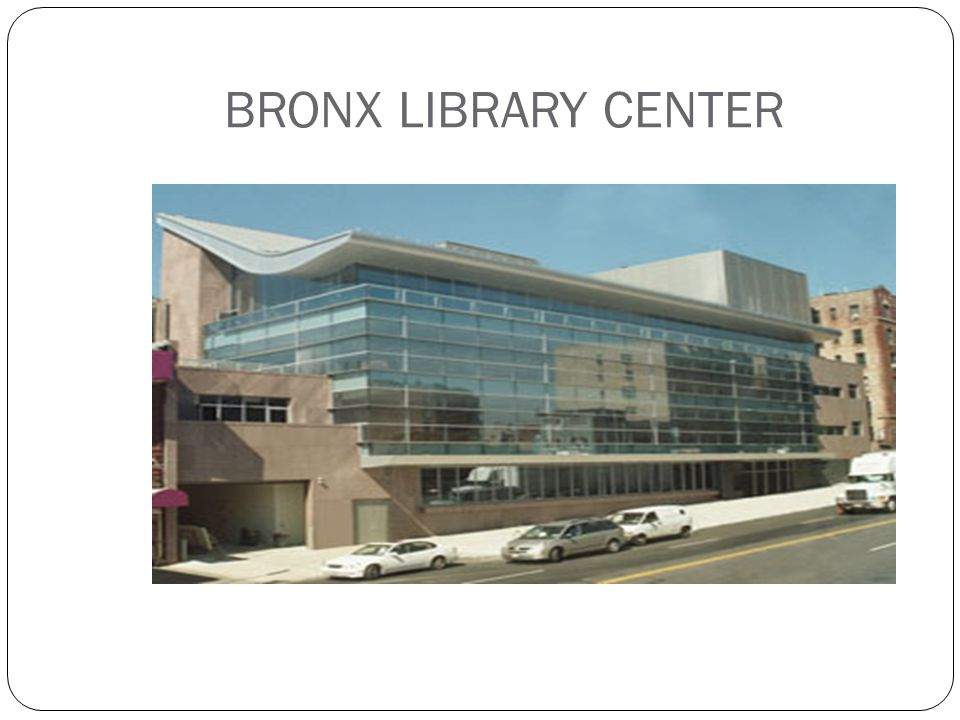 BRONX LIBRARY CENTER