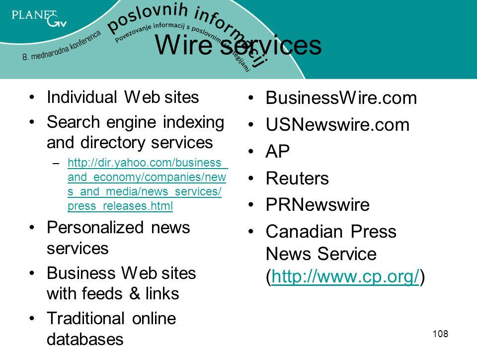 Wire services BusinessWire.com USNewswire.com AP Reuters PRNewswire