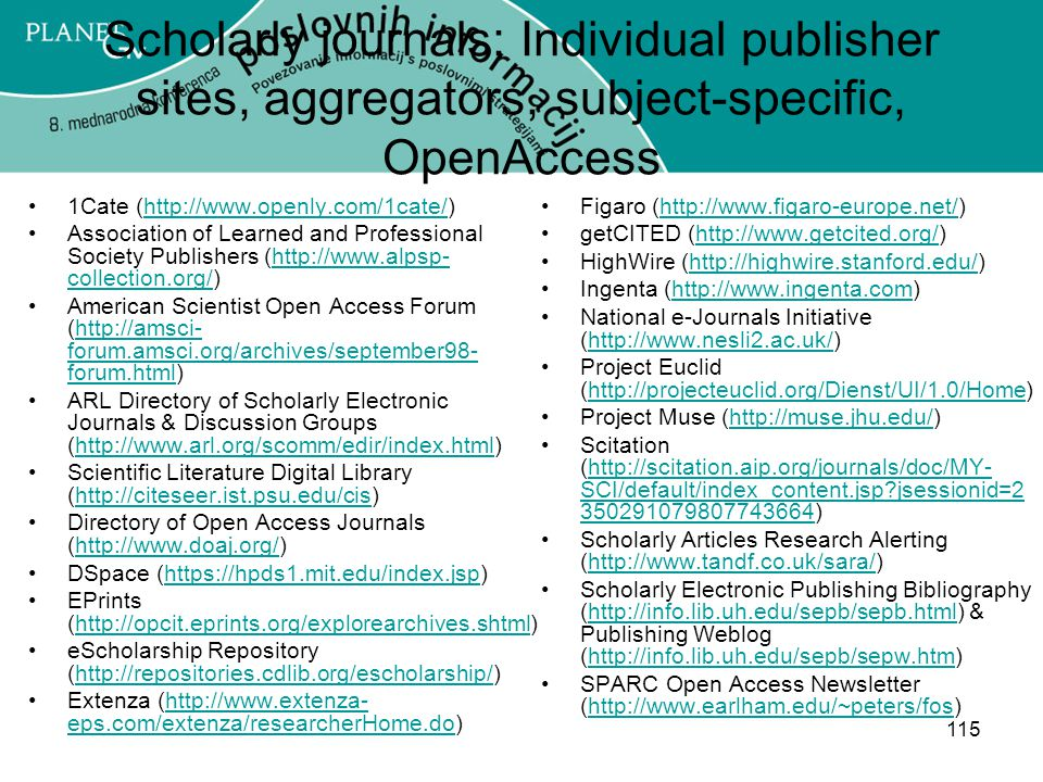 Scholarly journals: Individual publisher sites, aggregators, subject-specific, OpenAccess