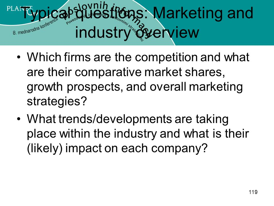 Typical questions: Marketing and industry overview