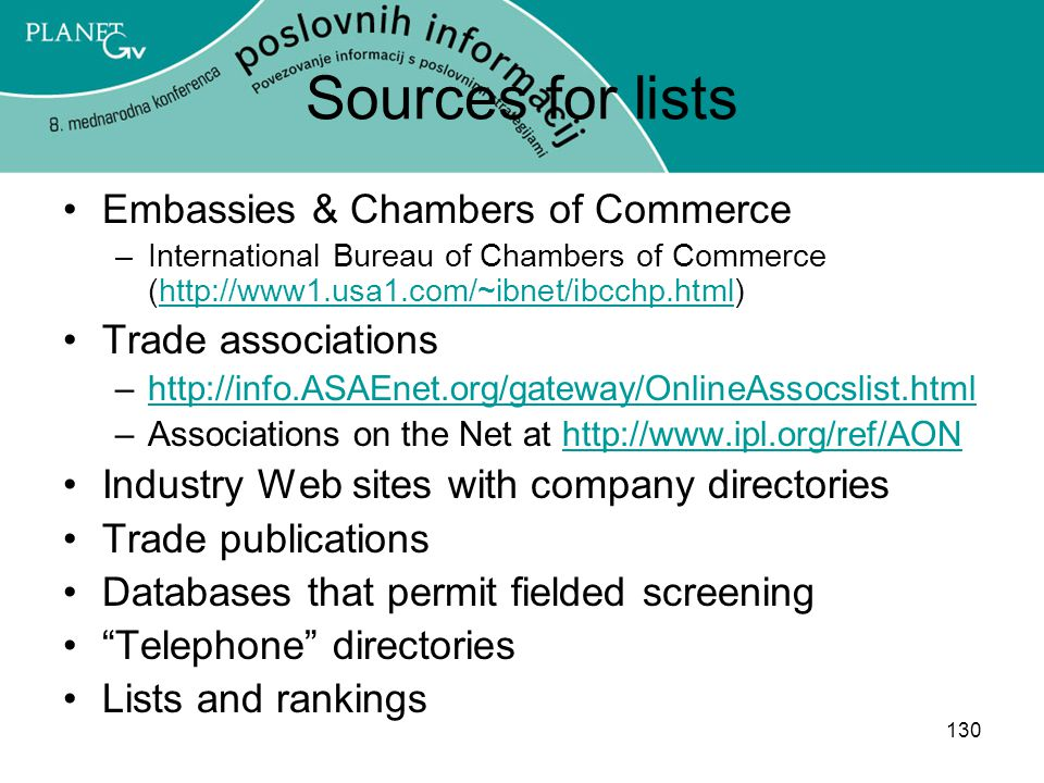 Sources for lists Embassies & Chambers of Commerce Trade associations