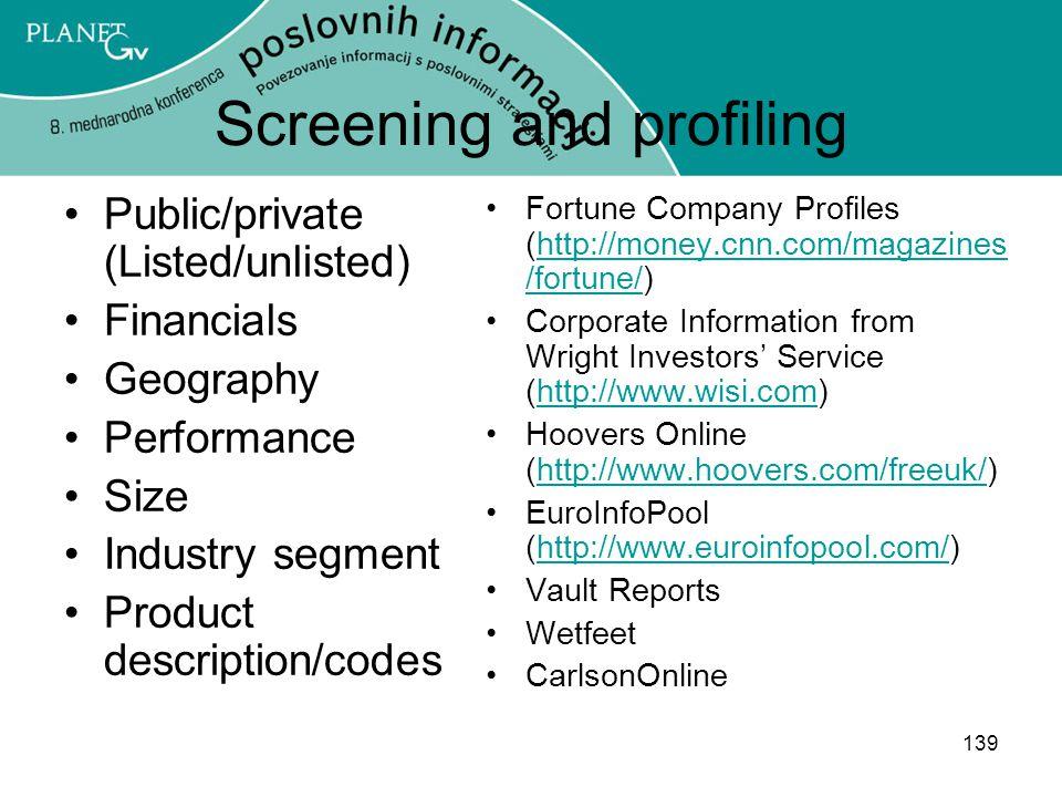 Screening and profiling