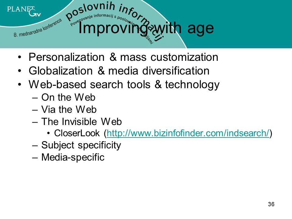Improving with age Personalization & mass customization