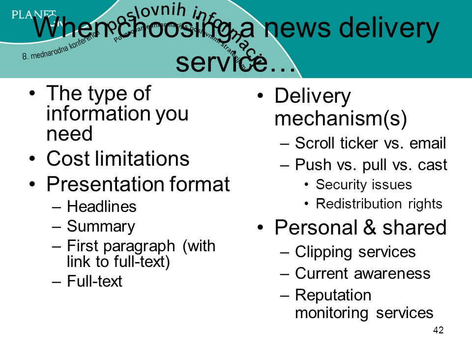 When choosing a news delivery service…