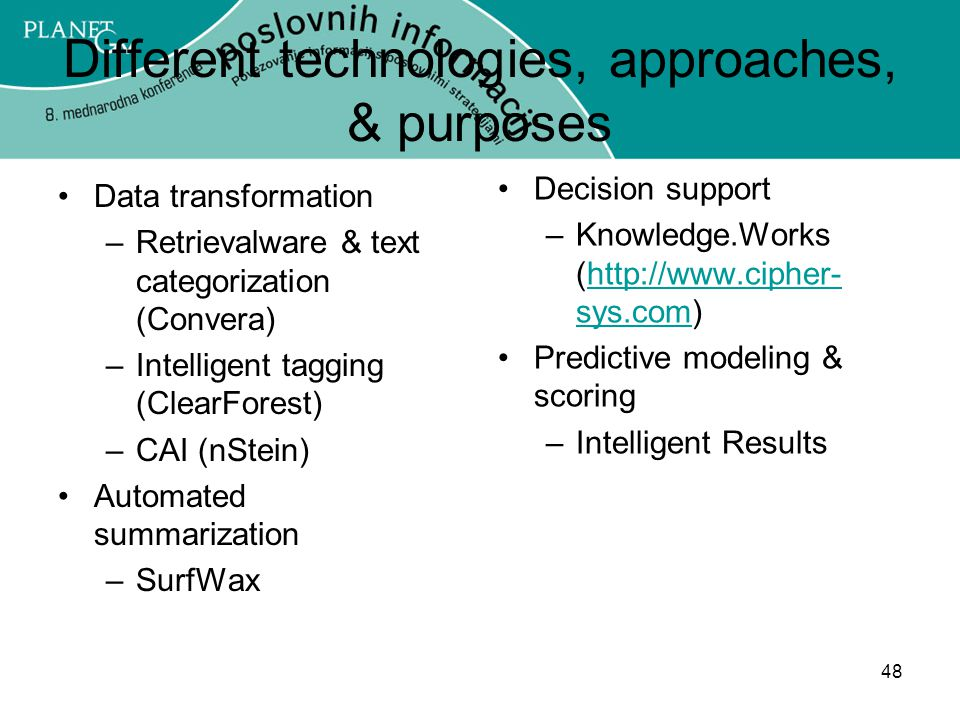 Different technologies, approaches, & purposes