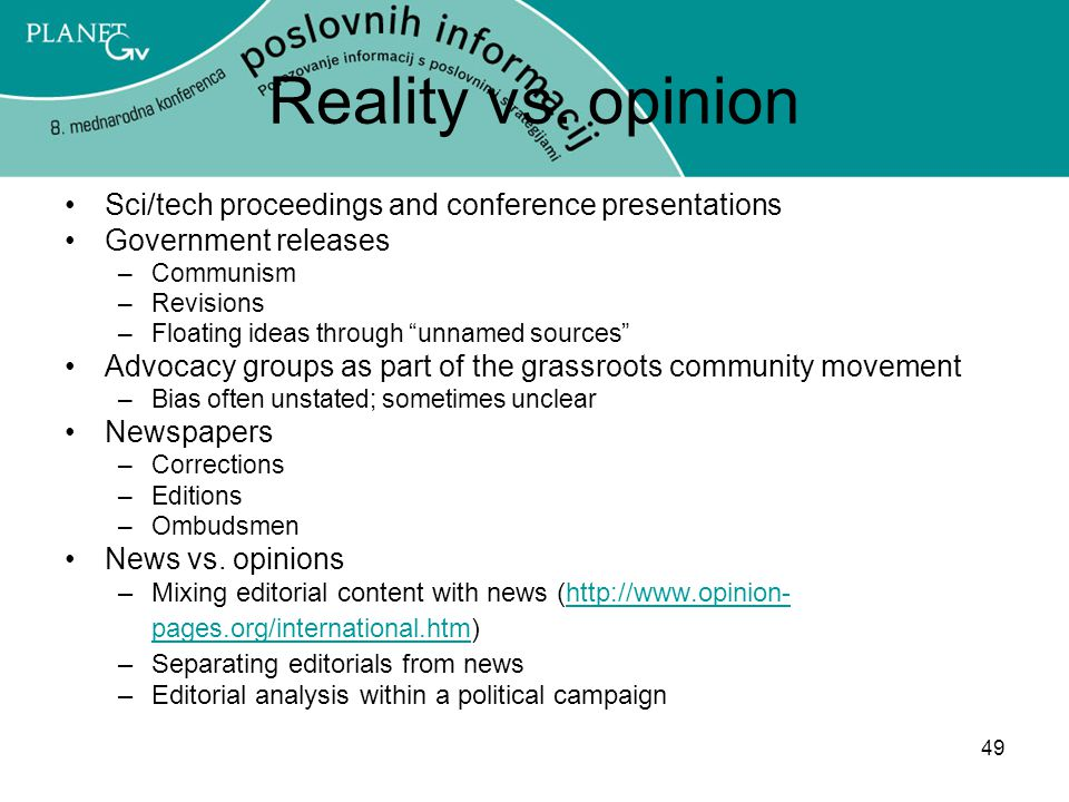 Reality vs. opinion Sci/tech proceedings and conference presentations