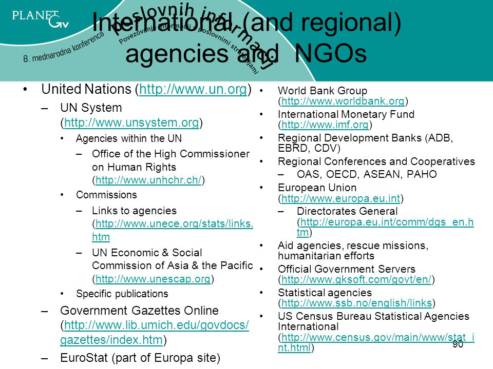 International (and regional) agencies and NGOs