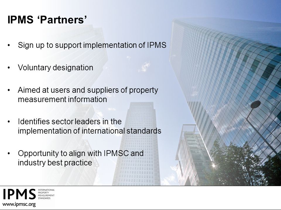 IPMS 'Partners' Sign up to support implementation of IPMS