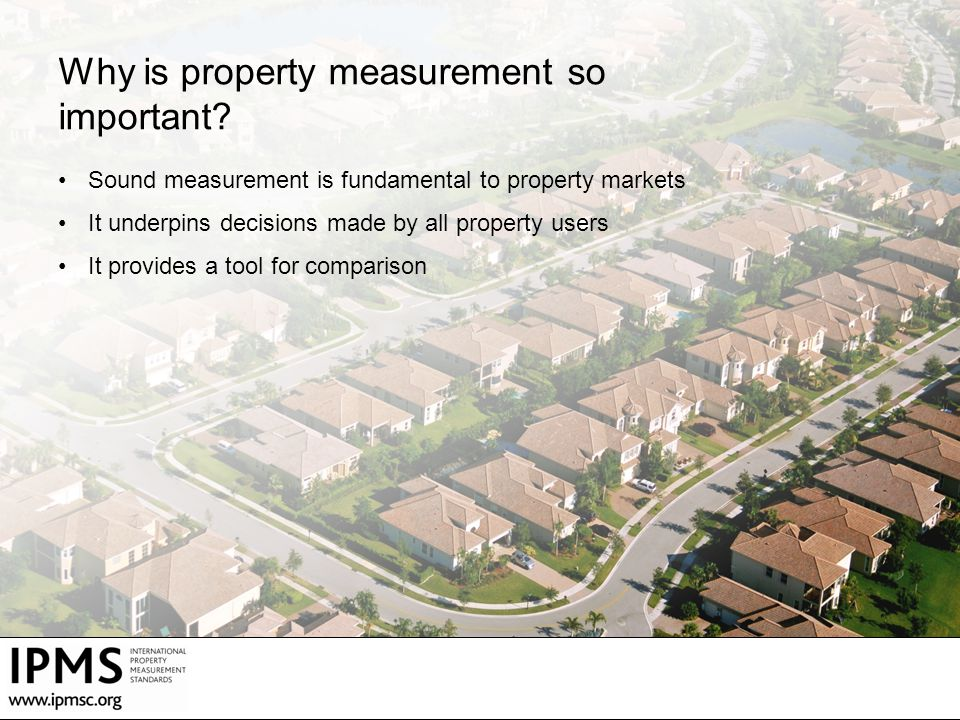 Why is property measurement so important