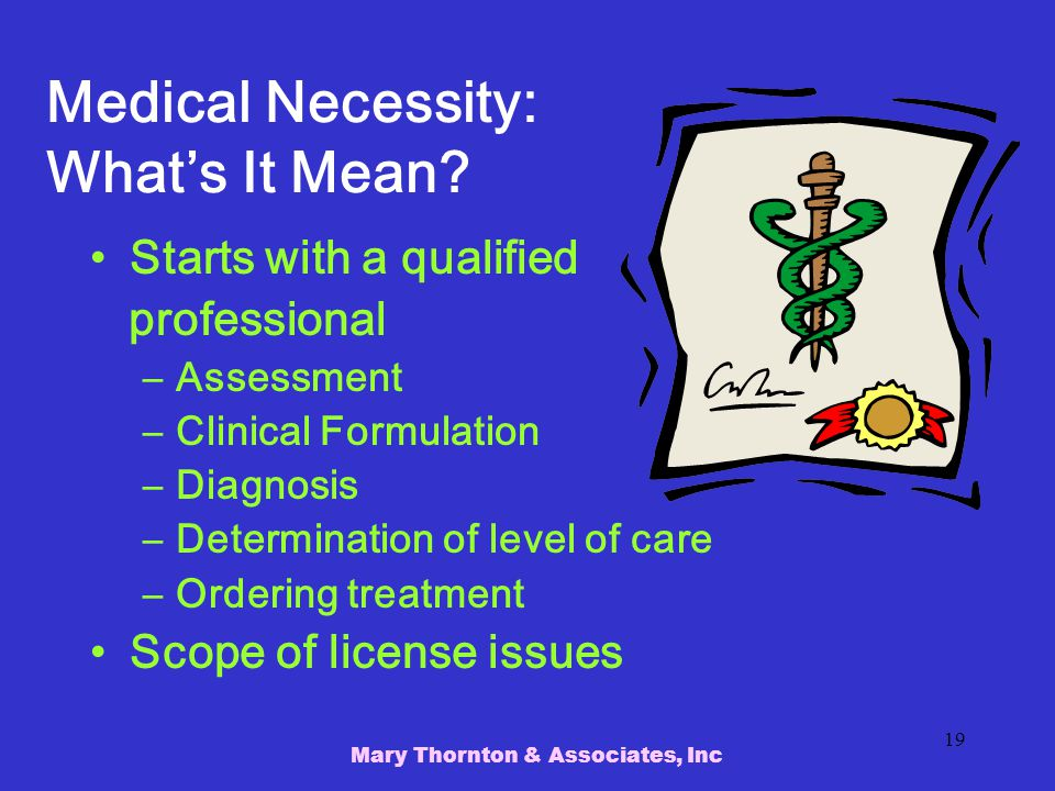 Medical Necessity: What's It Mean