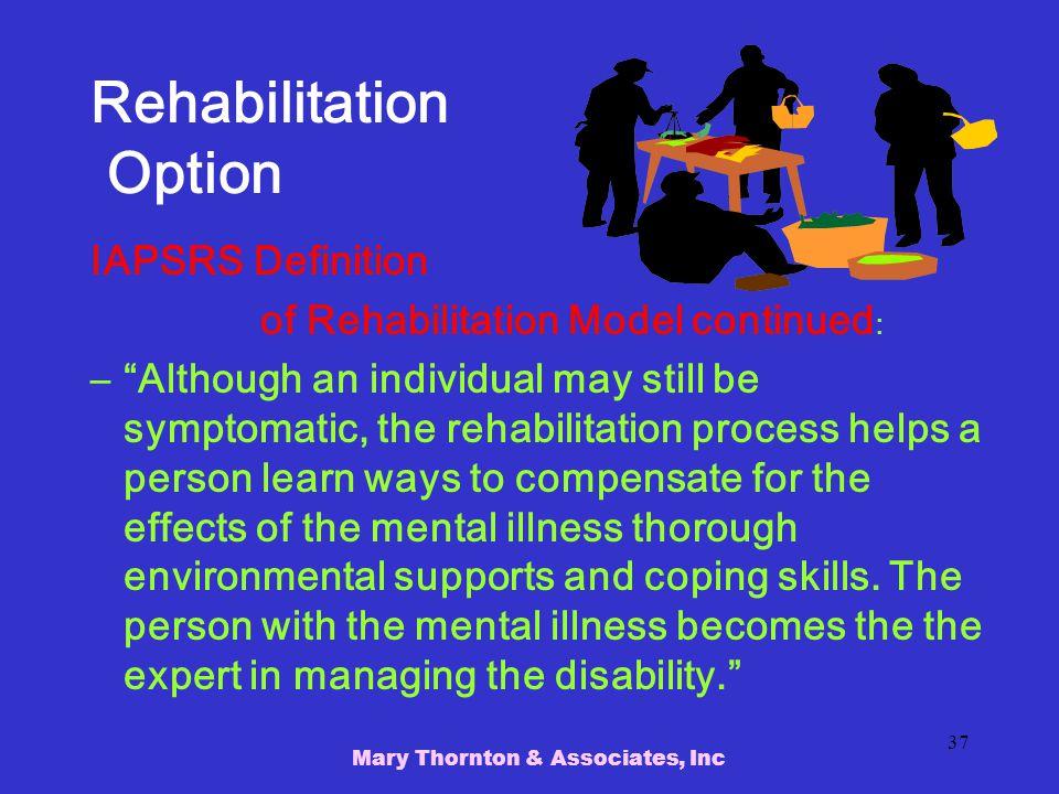Rehabilitation Option