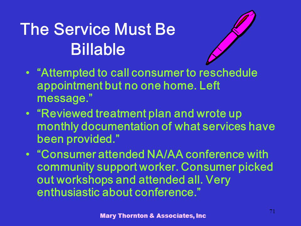 The Service Must Be Billable