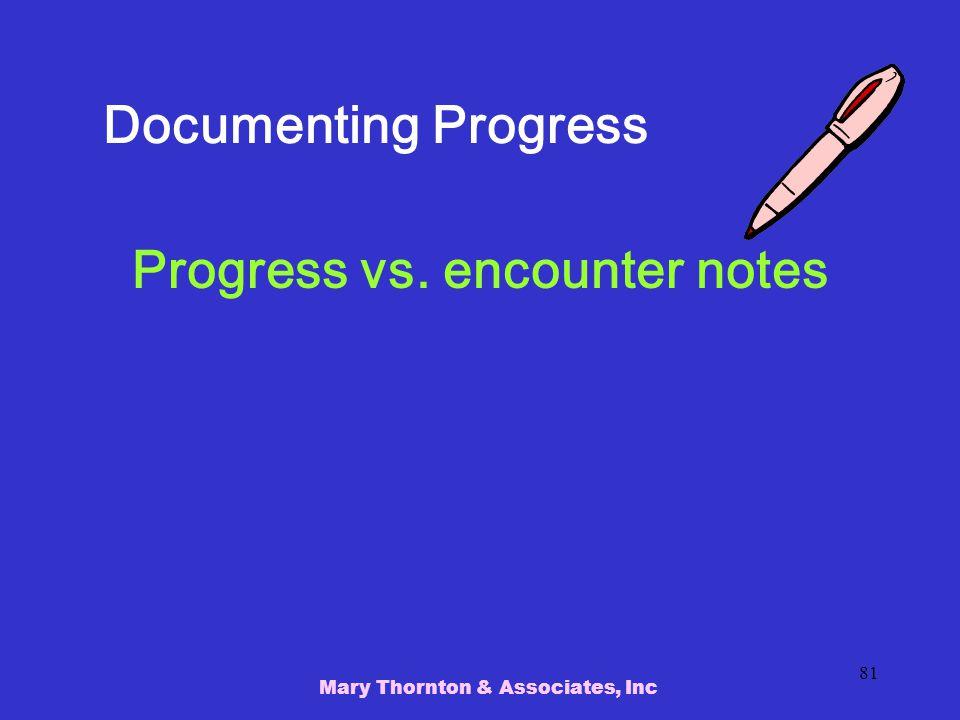 Progress vs. encounter notes