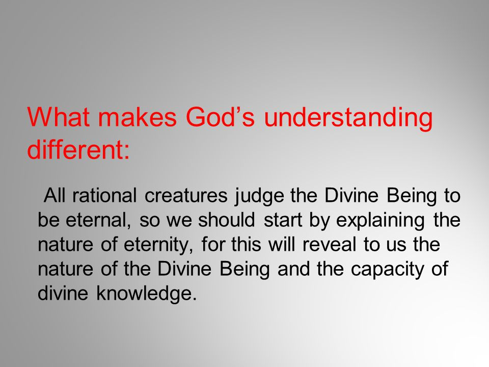 What makes God's understanding different: